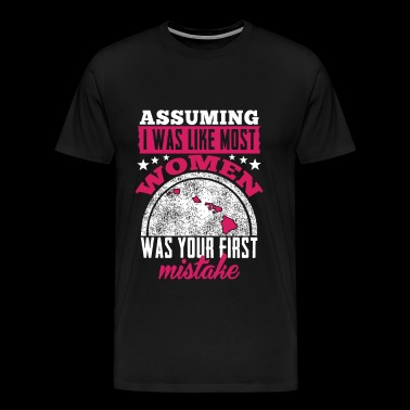 Hawaii - Assuming I was like most women t-shirt - Men's Premium T-Shirt