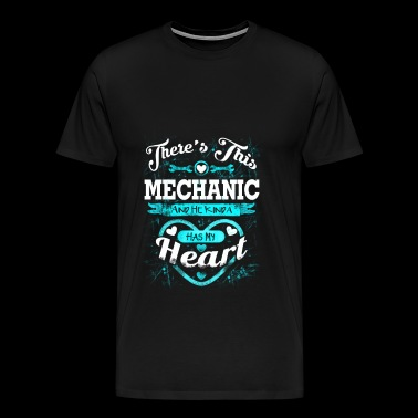 Mechanic - Mechanic - there is this mechanic & h - Men's Premium T-Shirt