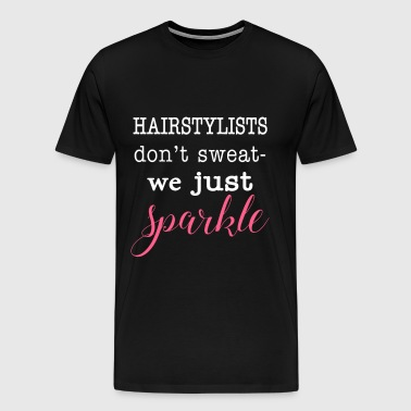 hairstylist, hairstylists, hairstylist humor, hair - Men's Premium T-Shirt