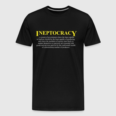 Ineptocracy definition - Men's Premium T-Shirt