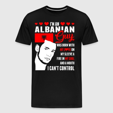 Im An Albanian Guy - Men's Premium T-Shirt