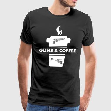 Guns and coffee - Men's Premium T-Shirt