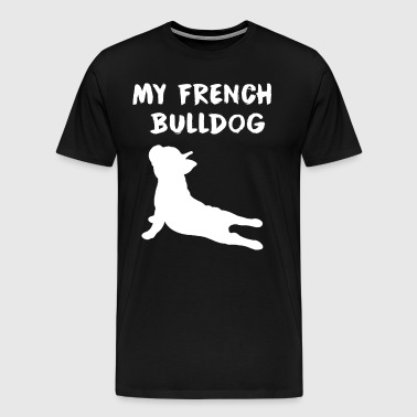 My french bulldog - Men's Premium T-Shirt