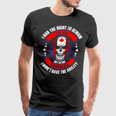 Canadian Didnot have the Ability - Men's Premium T-Shirt