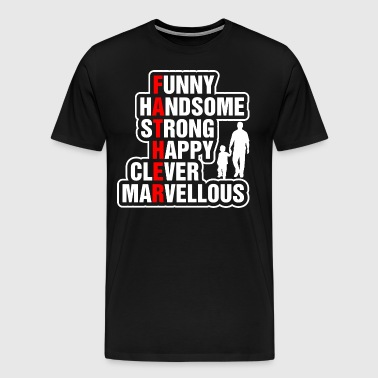 Funny Handsome Strong Happy Clever Marvellous - Men's Premium T-Shirt