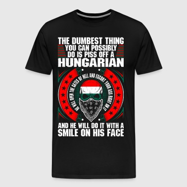 The Dumbest Thing A Hungarian - Men's Premium T-Shirt