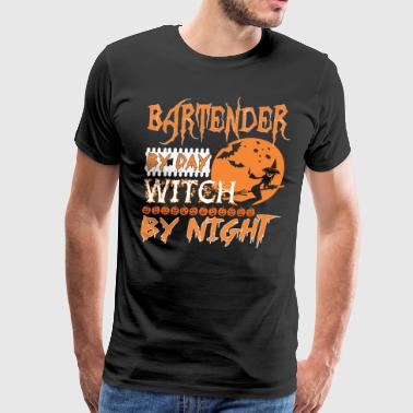 Bartender By Day Witch By Night Halloween - Men's Premium T-Shirt