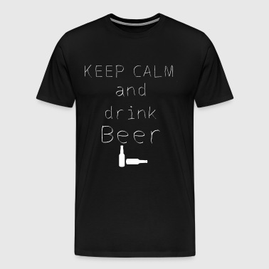 Keep Calm and drink beer gift idea - Men's Premium T-Shirt