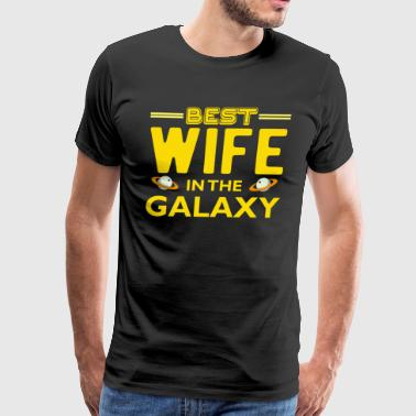 Best Wife in The Galaxy T Shirt - Men's Premium T-Shirt