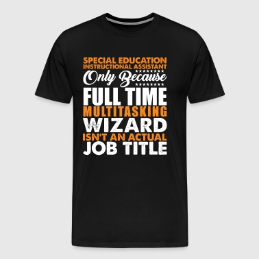 Special Education Instructional Assistant Title - Men's Premium T-Shirt