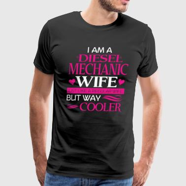 Diesel Mechanic Wife Limited Edition T-shirt - Men's Premium T-Shirt
