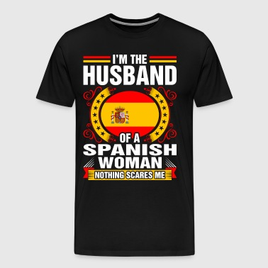 Im The Husband Of A Spanish Woman - Men's Premium T-Shirt
