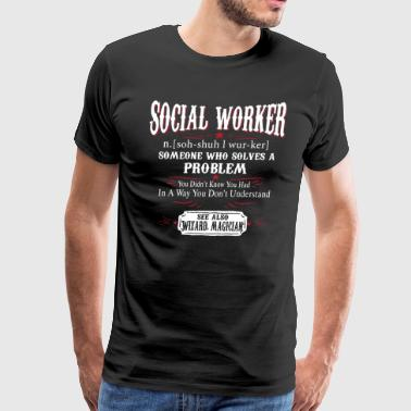 Social Worker Definition Shirt - Men's Premium T-Shirt