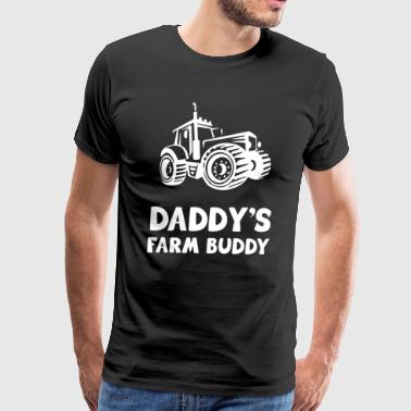 Daddy's Farm Buddy Shirts - Men's Premium T-Shirt