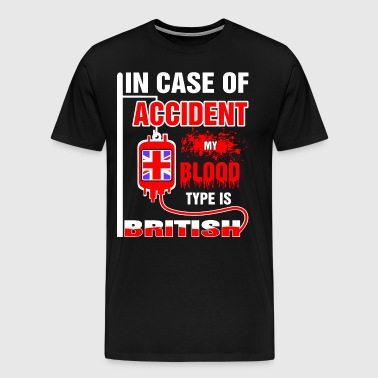 My Blood Type is British - Men's Premium T-Shirt