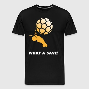 What a save - Men's Premium T-Shirt