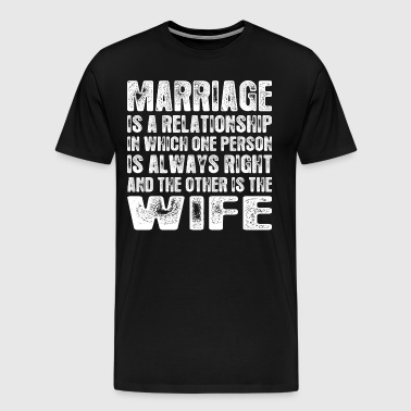 Marriage Is A Relationship Wife - Men's Premium T-Shirt