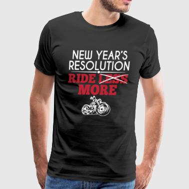 New Year's Resolution Motorcycles Shirt - Men's Premium T-Shirt