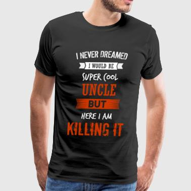 4 UNCLE - Men's Premium T-Shirt