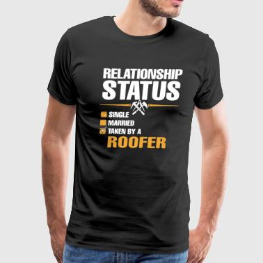 Roofer Relationship Status Shirt - Men's Premium T-Shirt