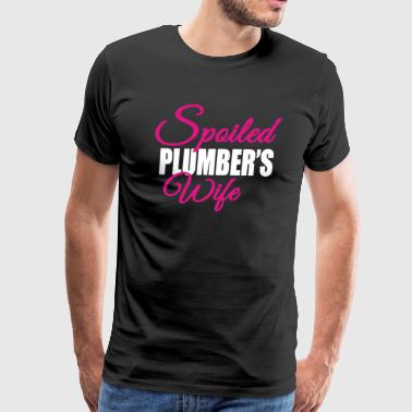 Spoiled Plumber's Wife Shirt - Men's Premium T-Shirt