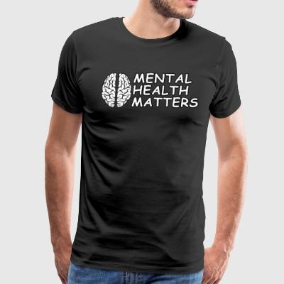 Mental Health Matters - Men's Premium T-Shirt