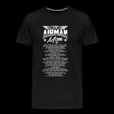 You Might Be An Airman Mom If - Men's Premium T-Shirt