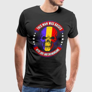 Romanian Man Raised Love And Shenanigans - Men's Premium T-Shirt