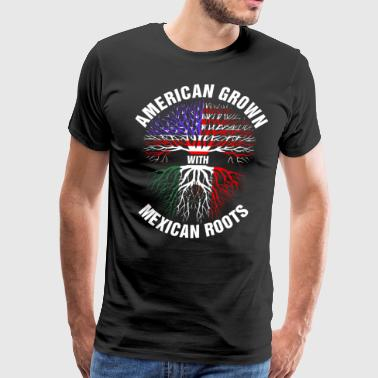 American Grown Mexican Roots - Men's Premium T-Shirt