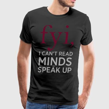 Funny and Clever Mind Reading Typography - Men's Premium T-Shirt