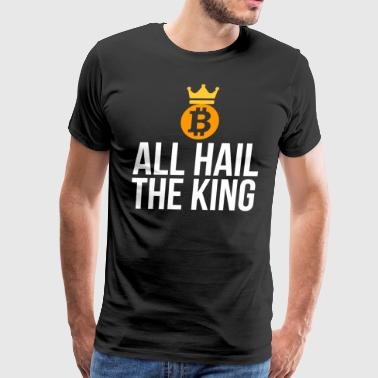 The King Funny Bitcoin Lover T-shirt - Men's Premium T-Shirt