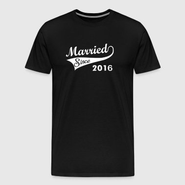 Married Since 2016 - Men's Premium T-Shirt