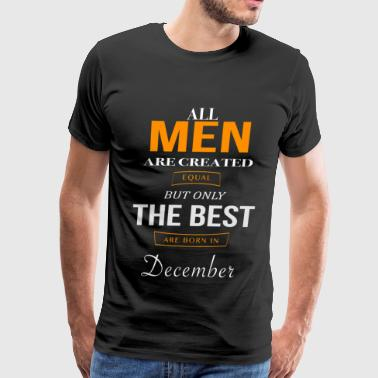 December Birthday - Men's Premium T-Shirt