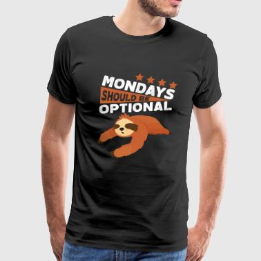 Monday optional sloth animal lazy chill relax gift - Men's Premium T-Shirt