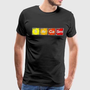 Sarcasm Periodic Table Of Elements Funny Chemistry - Men's Premium T-Shirt