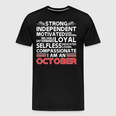 Strong Independent Motivates October - Men's Premium T-Shirt
