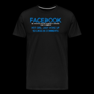 Facebook Me Woooooh Just Got Accepted To Harvard - Men's Premium T-Shirt