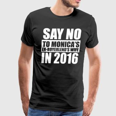 Say No To Hillary 2016 Presidential Run - Men's Premium T-Shirt
