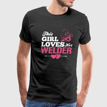 This Girl Love Her Welder T Shirt - Men's Premium T-Shirt