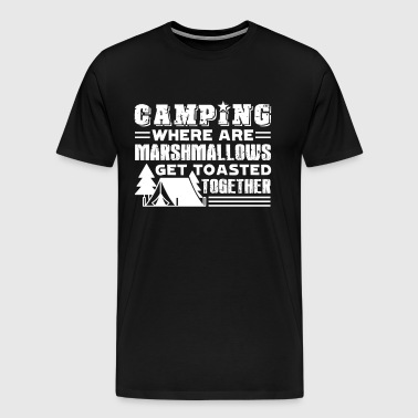 Camping Get Toasted Together Shirt - Men's Premium T-Shirt