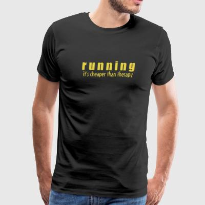 Running It s Cheaper Than Therapy - Men's Premium T-Shirt