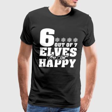 6 Out Of 7 Elves Are Not Happy Christmas - Men's Premium T-Shirt