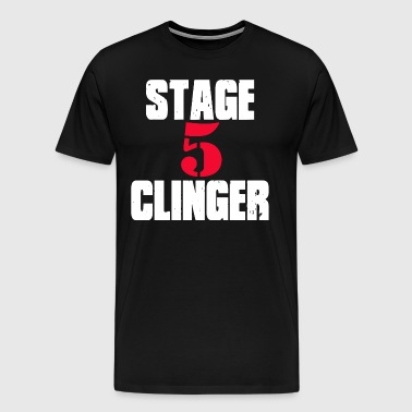 Wedding Crashers - Stage 5 Clinger - Men's Premium T-Shirt