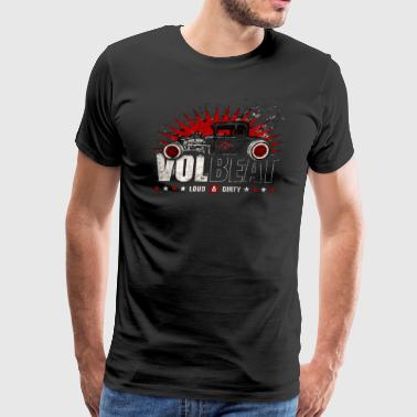 Loud n Dirty - Men's Premium T-Shirt