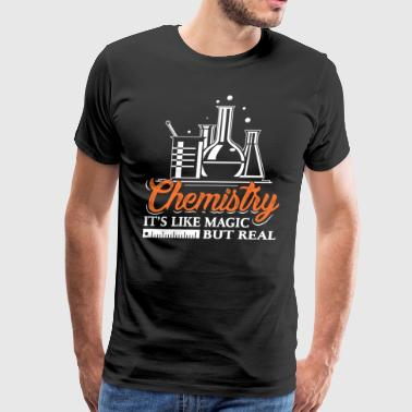 Chemistry It's Like Magic But Real Shirt Funny Sci - Men's Premium T-Shirt