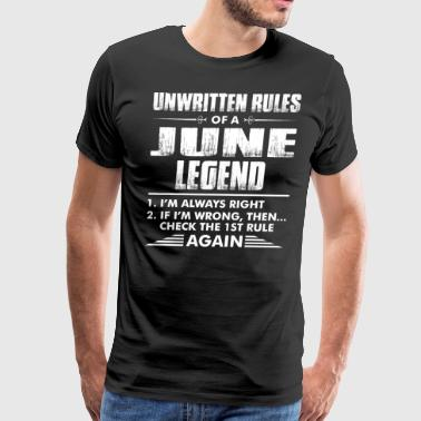 Unwritten Rules Of A June Legend - Men's Premium T-Shirt