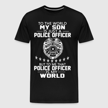 MY SON IS POLICE OFFICER - Men's Premium T-Shirt