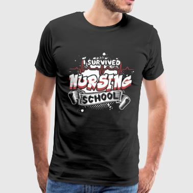 I SURVIVED NURSING SCHOOL SHIRT - Men's Premium T-Shirt