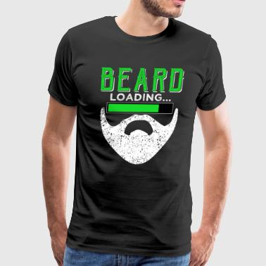BEARD loading... Funny Beard Quotes - Men's Premium T-Shirt
