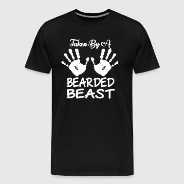 TAKEN BY A BEARDED BEAST SHIRT - Men's Premium T-Shirt